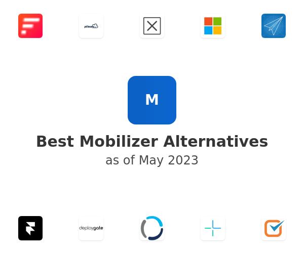 Best Mobilizer Alternatives