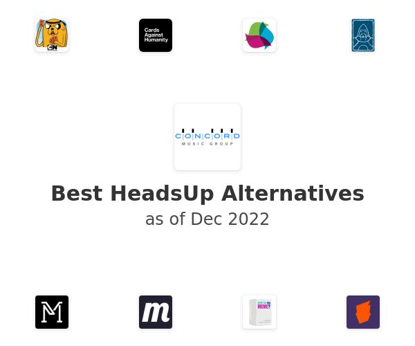 Best HeadsUp Alternatives