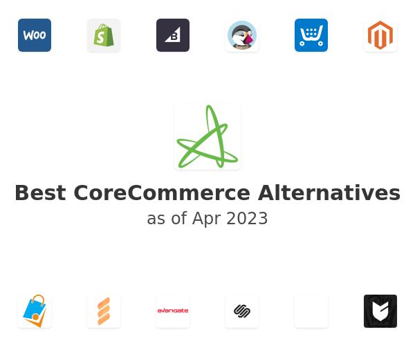 Best CoreCommerce Alternatives