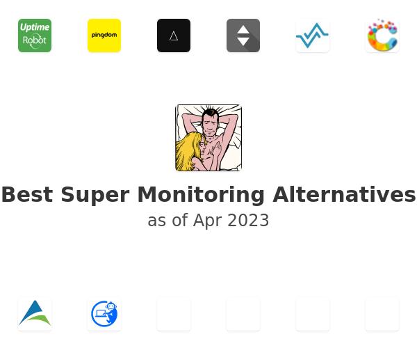 Best Super Monitoring Alternatives