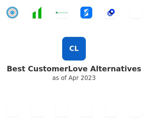 Best CustomerLove Alternatives