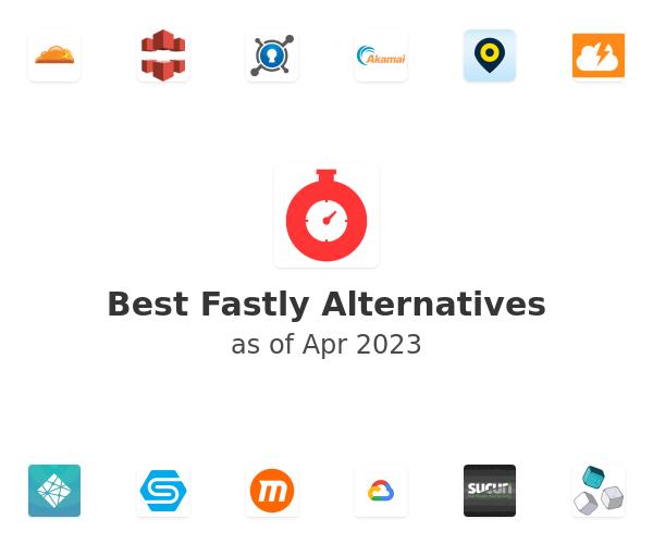 Best Fastly Alternatives