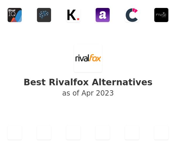 Best Rivalfox Alternatives