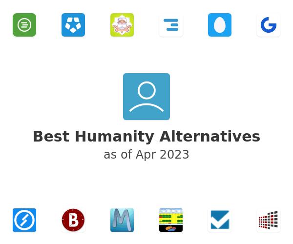 Best Humanity Alternatives