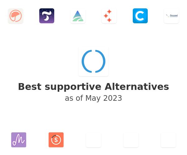Best supportive Alternatives