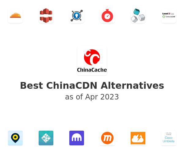 Best ChinaCDN Alternatives