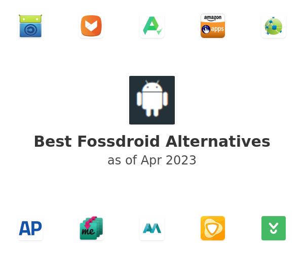 Best Fossdroid Alternatives