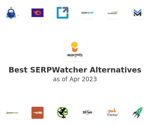 Best SERPWatcher Alternatives