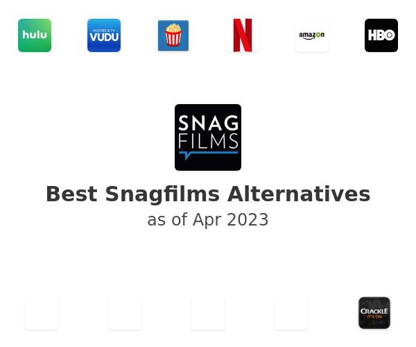 Best Snagfilms Alternatives