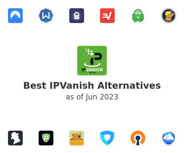 Best IPVanish Alternatives
