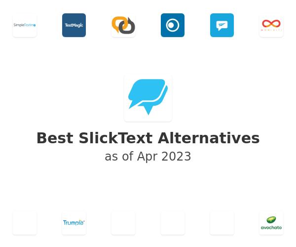 Best SlickText Alternatives
