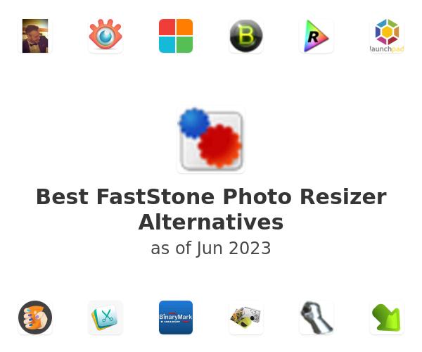 Best FastStone Photo Resizer Alternatives