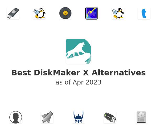 Best DiskMaker X Alternatives