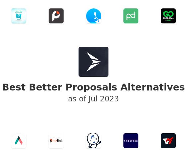 Best Better Proposals Alternatives