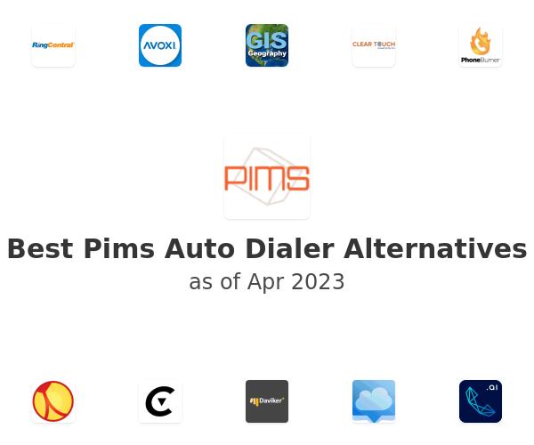 Best Pims Auto Dialer Alternatives