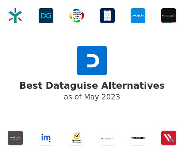 Best Dataguise Alternatives