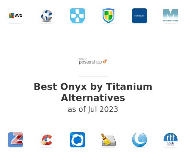 Best Onyx by Titanium Alternatives