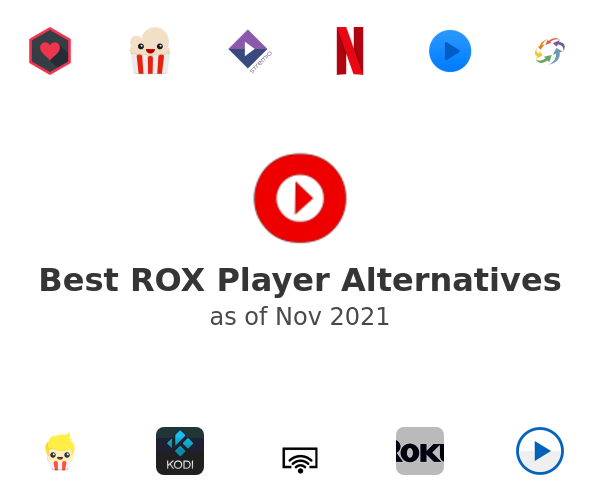 Best ROX Player Alternatives