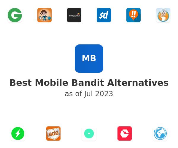 Best Mobile Bandit Alternatives