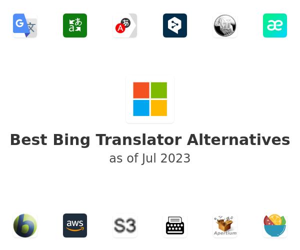 Best Bing Translator Alternatives