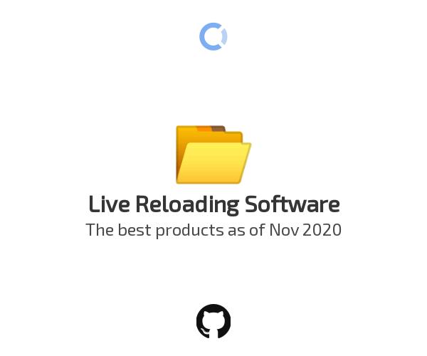 Live Reloading Software