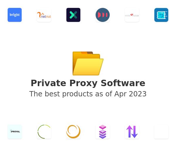 Private Proxy Software
