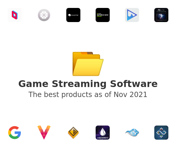 Game Streaming Software