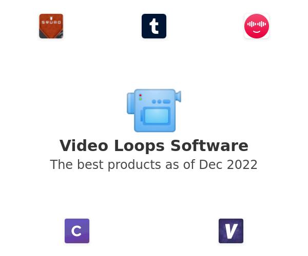 Video Loops Software