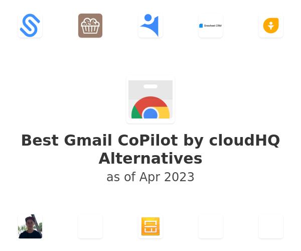 Best Gmail CoPilot by cloudHQ Alternatives
