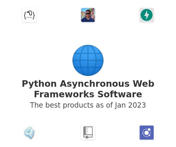 Python Asynchronous Web Frameworks Software
