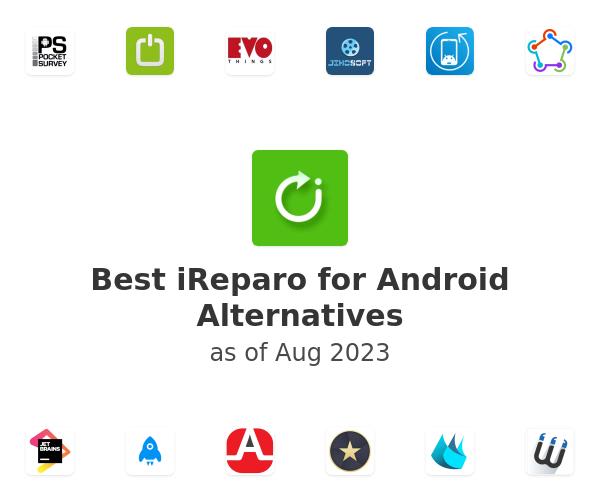 Best iReparo for Android Alternatives