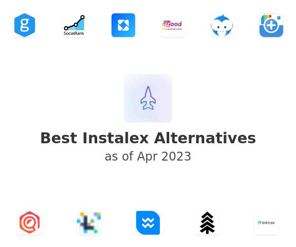 Best Instalex Alternatives