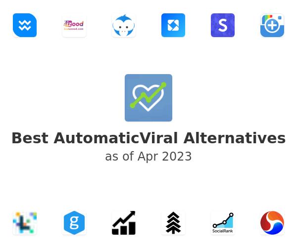Best AutomaticViral Alternatives