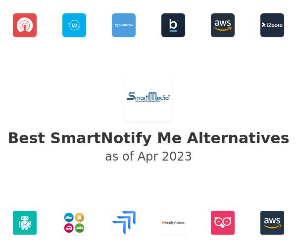 Best SmartNotify Me Alternatives
