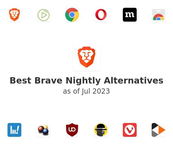 Best Brave Nightly Alternatives