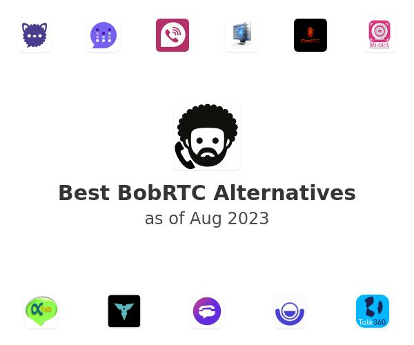 Best BobRTC Alternatives