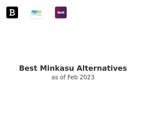 Best Minkasu Alternatives