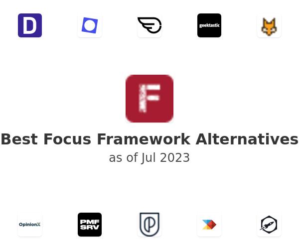 Best Focus Framework Alternatives