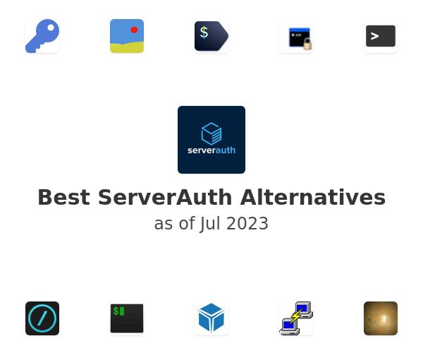 Best ServerAuth Alternatives