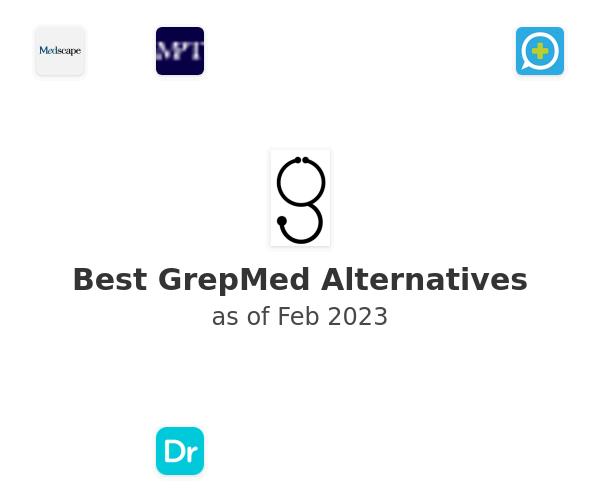 Best GrepMed Alternatives