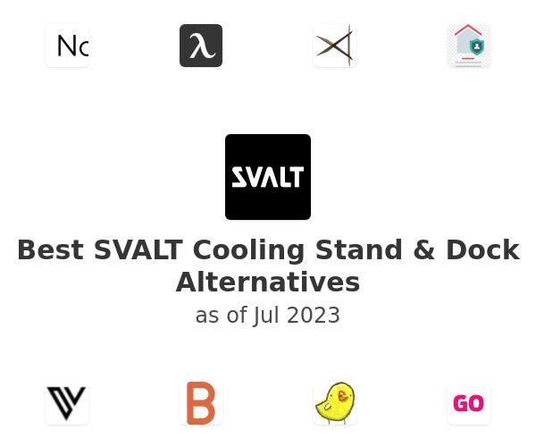 Best SVALT Cooling Stand & Dock Alternatives