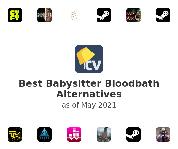 Best Babysitter Bloodbath Alternatives