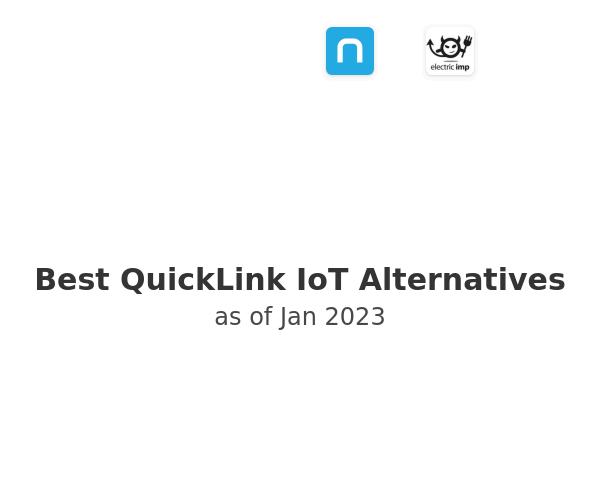 Best QuickLink IoT Alternatives