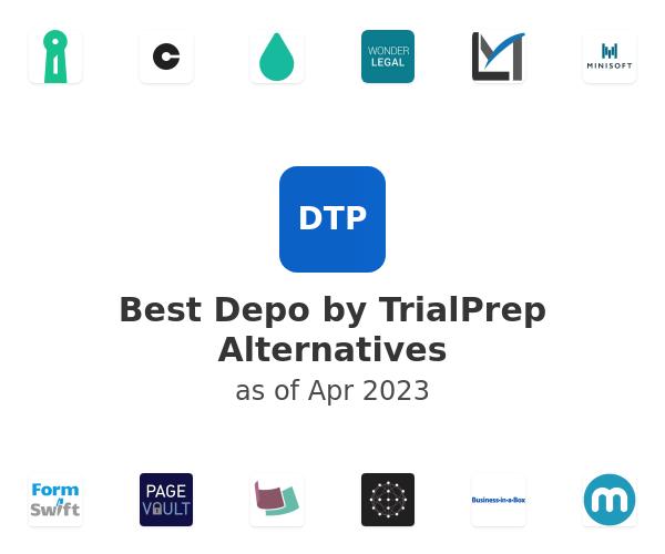 Best Depo by TrialPrep Alternatives