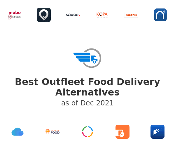 Best Outfleet Food Delivery Alternatives