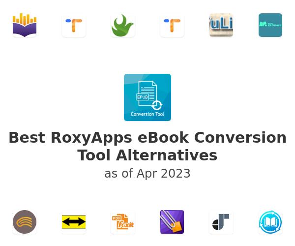 Best RoxyApps eBook Conversion Tool Alternatives