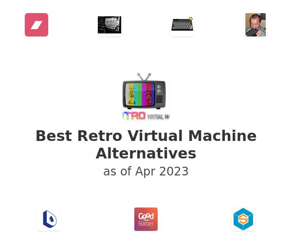 Best Retro Virtual Machine Alternatives