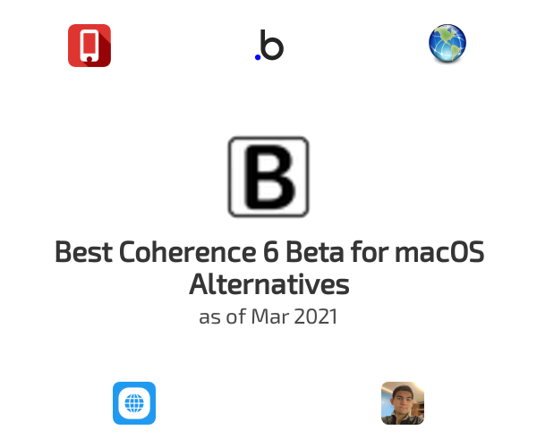Best Coherence 6 Beta for macOS Alternatives