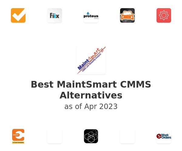 Best MaintSmart CMMS Alternatives