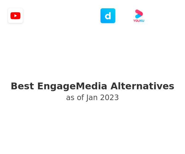 Best EngageMedia Alternatives